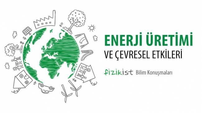 enerji-uretimi-ve-cevresel-etkileri-m