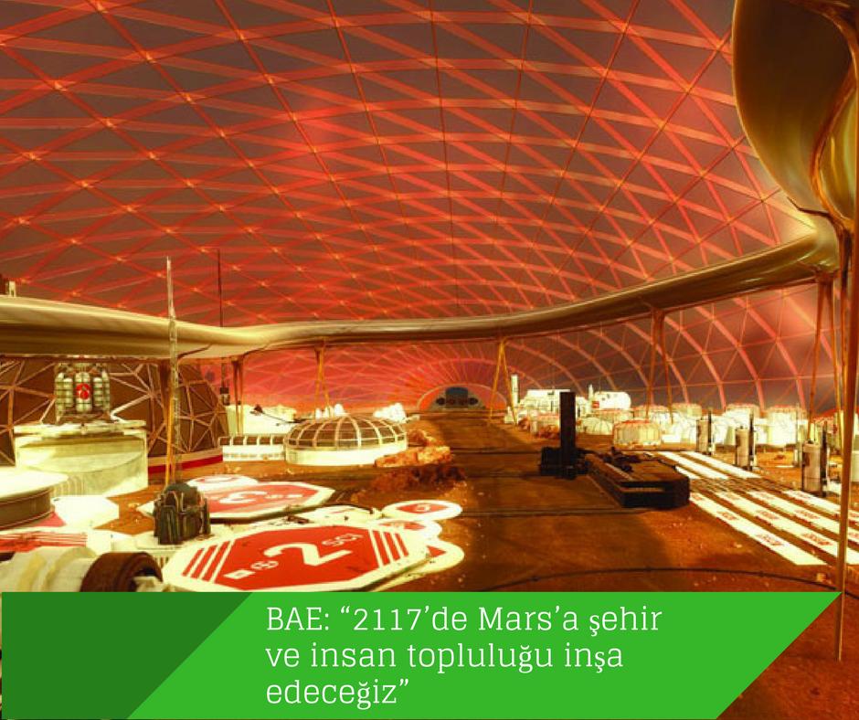 """Birleşik Arap Emirlikleri: """"2117'de Mars'a şehir inşa edeceğiz"""""""