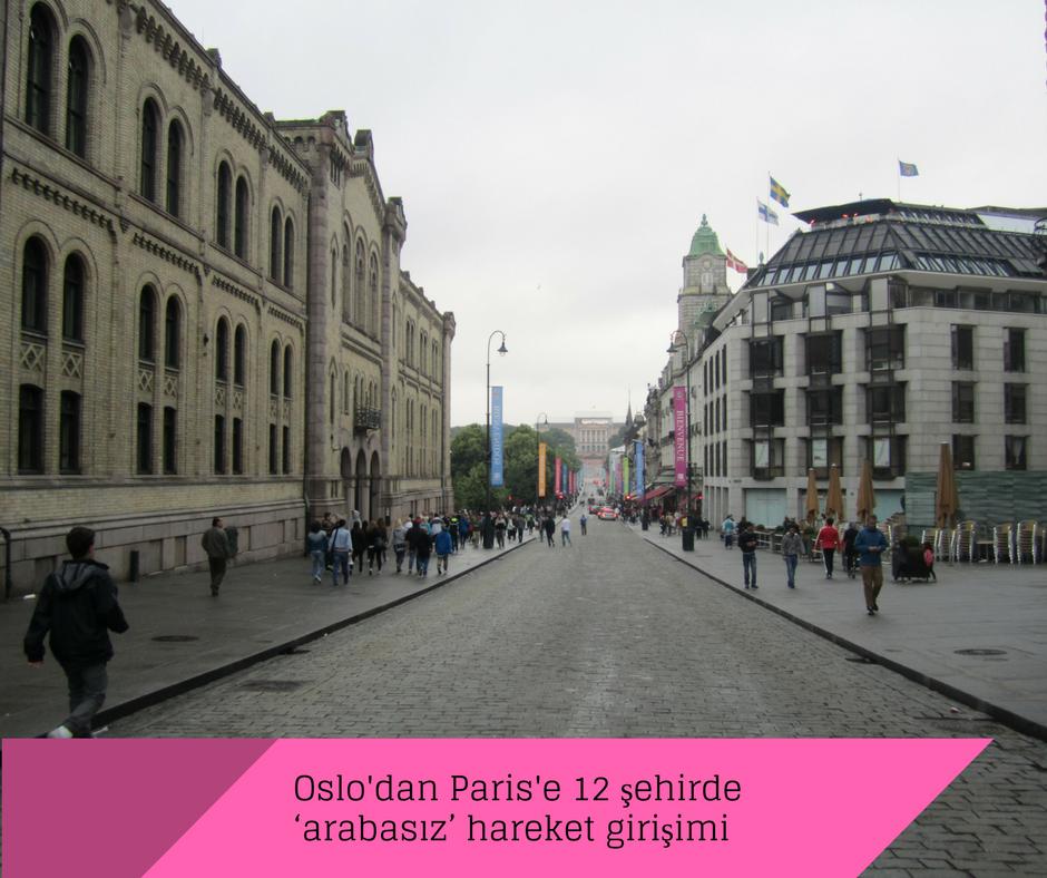 Oslo'dan Paris'e 12 şehirde 'arabasız' hareket girişimi