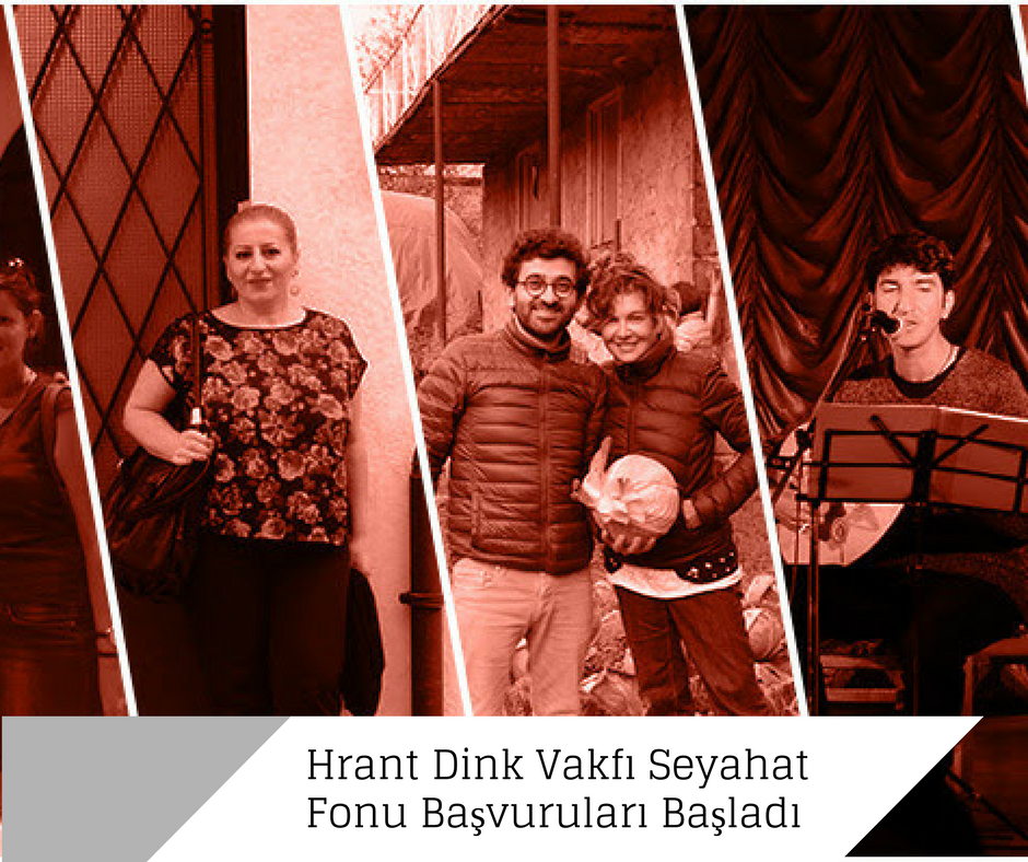 Hrant Dink Vakfı Seyahat Fonu Başvuruları Başladı