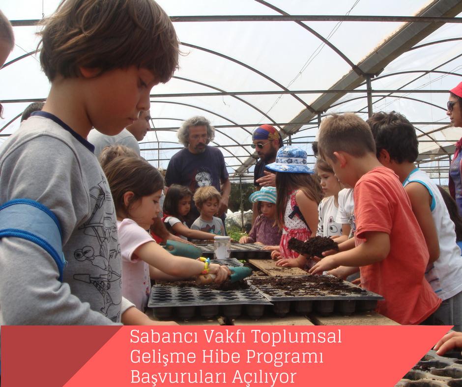 Sabancı Vakfı Toplumsal Gelişme Hibe Programı Başvuruları Açılıyor