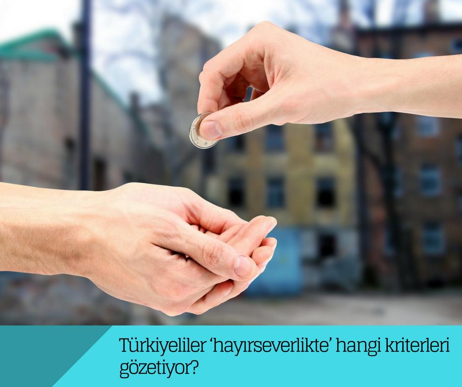 Türkiye'de bireyler bağış yapacakları STK'ları neye göre seçiyorlar?
