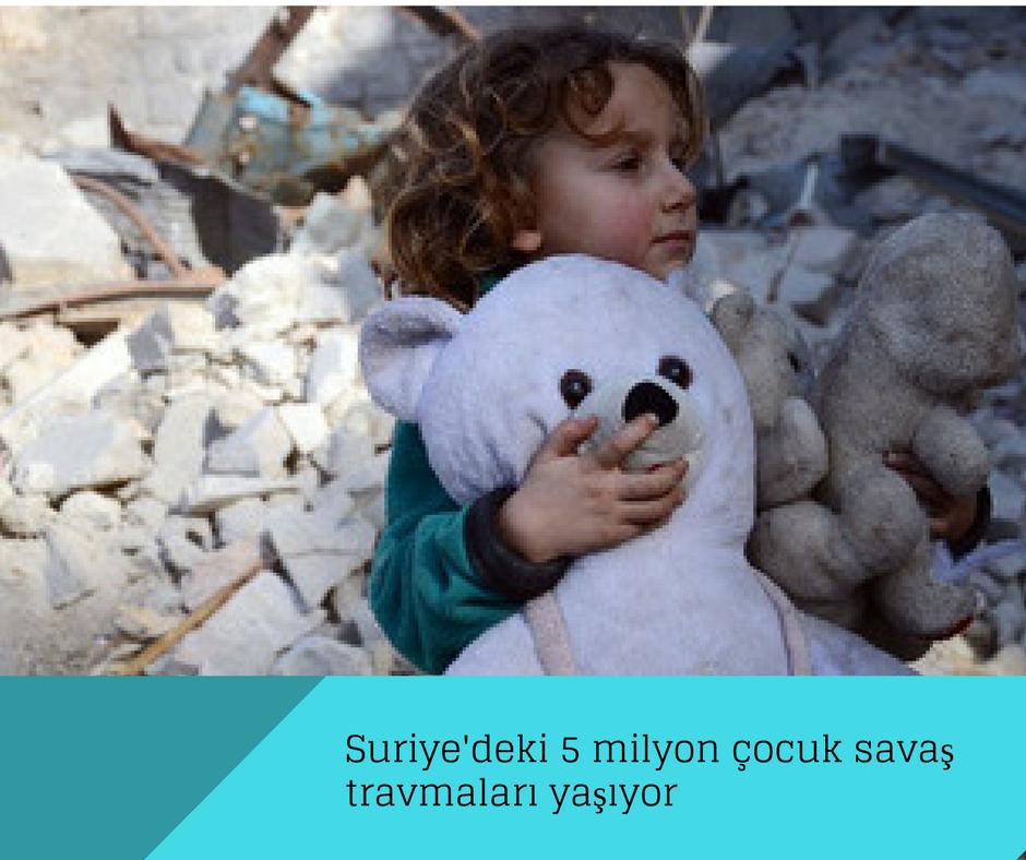 Suriye'deki 5 milyon çocuk savaş travmaları yaşıyor