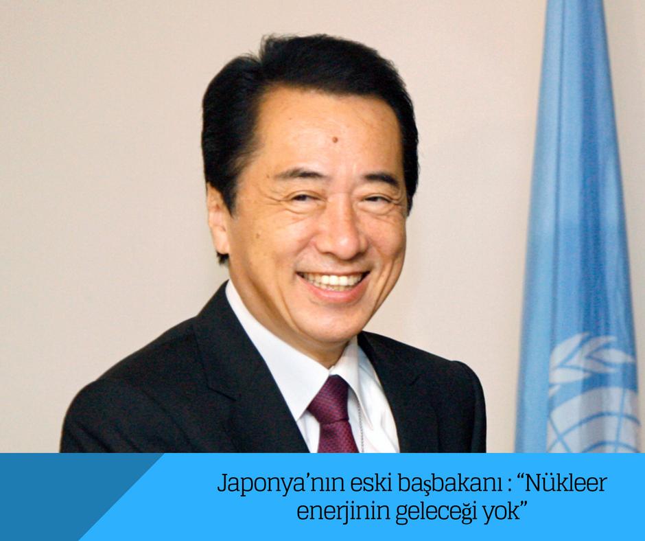 """Japonya'nın eski başbakanı : """"Nükleer enerjinin geleceği yok"""""""