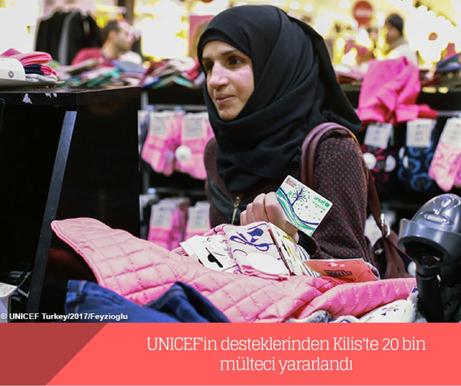 UNICEF'in desteklerinden Kilis'te 20 bin mülteci yararlandı