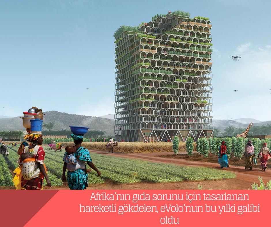 Afrika'nın gıda sorunu için tasarlanan hareketli gökdelen, eVolo'nun bu yılki galibi oldu