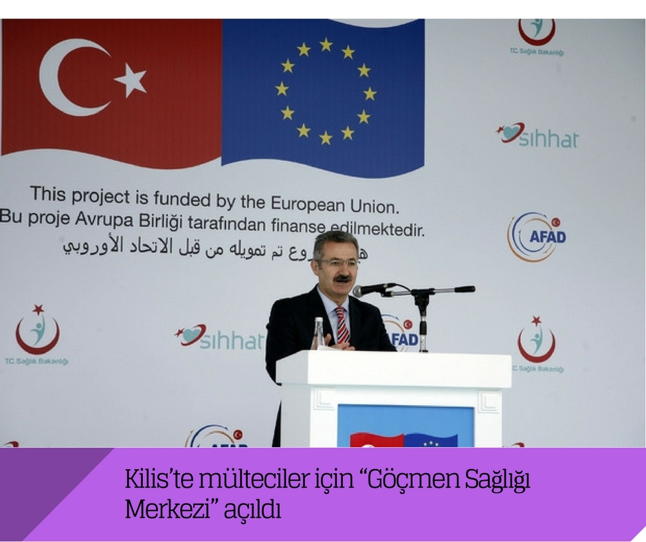 """Kilis'te mülteciler için """"Göçmen Sağlığı Merkezi"""" açıldı"""