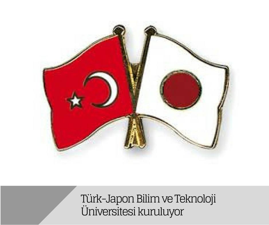 Türk-Japon Bilim ve Teknoloji Üniversitesi kuruluyor