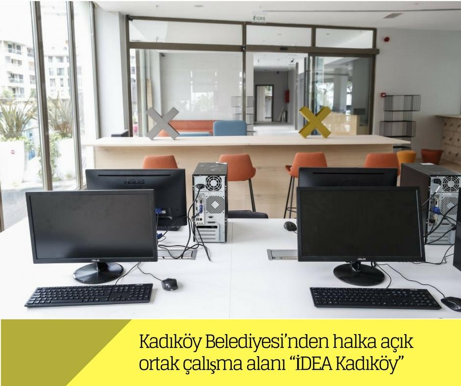 """Kadıköy Belediyesi'nden halka açık ortak çalışma alanı """"IDEA Kadıköy"""""""
