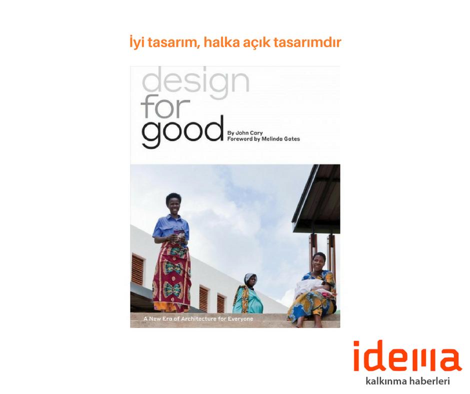 İyi tasarım, halka açık olan tasarımdır!