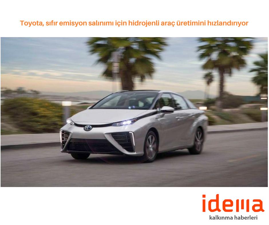 Toyota, sıfır emisyon salınımı için hidrojenli araç üretimini hızlandırıyor