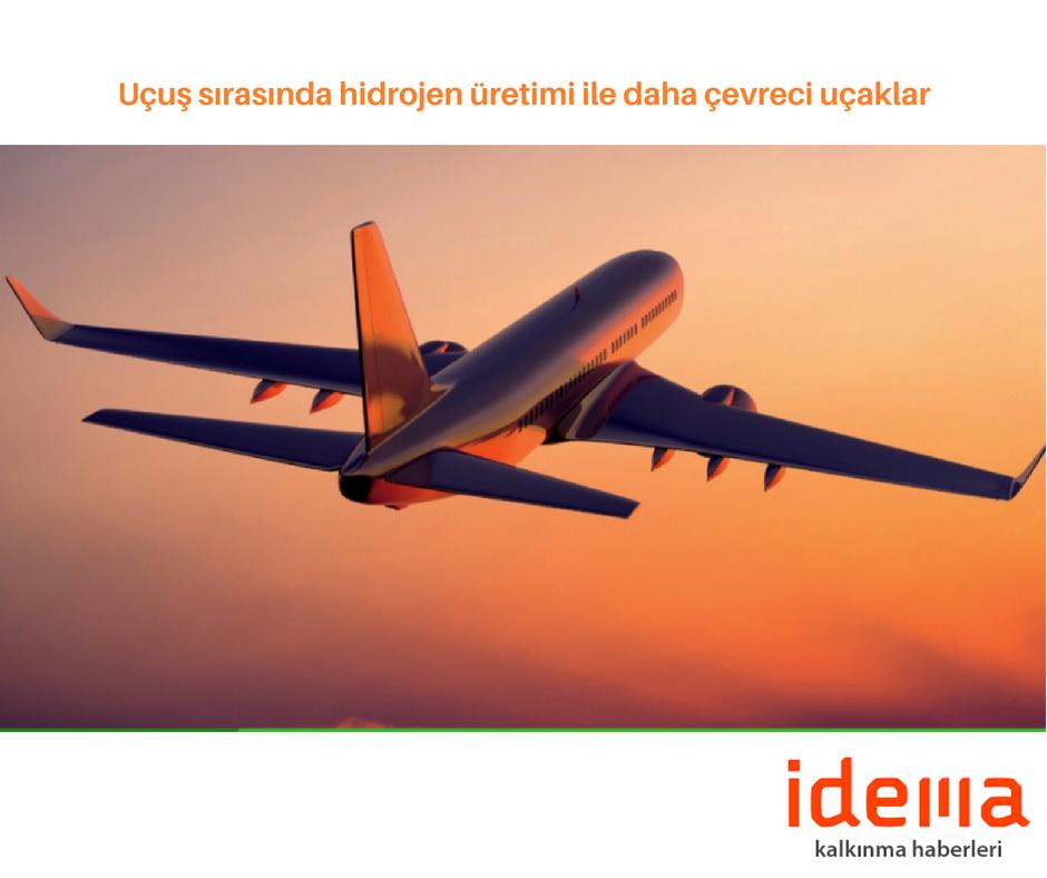 Uçuş sırasında hidrojen üretimi ile daha çevreci uçaklar