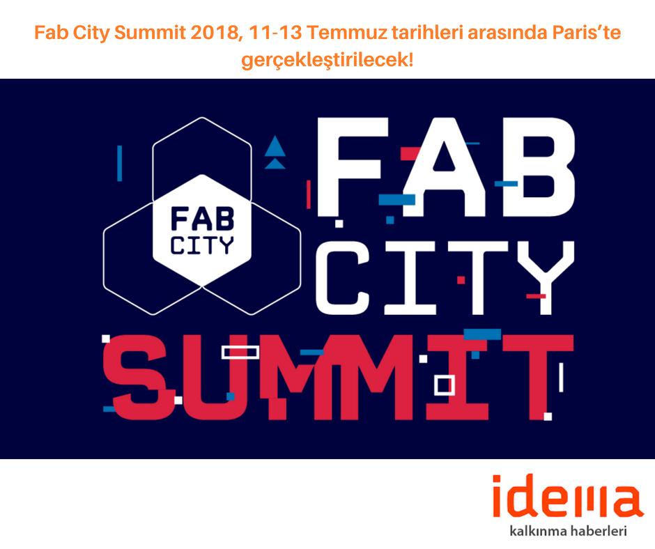 Fab City Summit 2018, 11-13 Temmuz tarihleri arasında Paris'te gerçekleştirilecek!