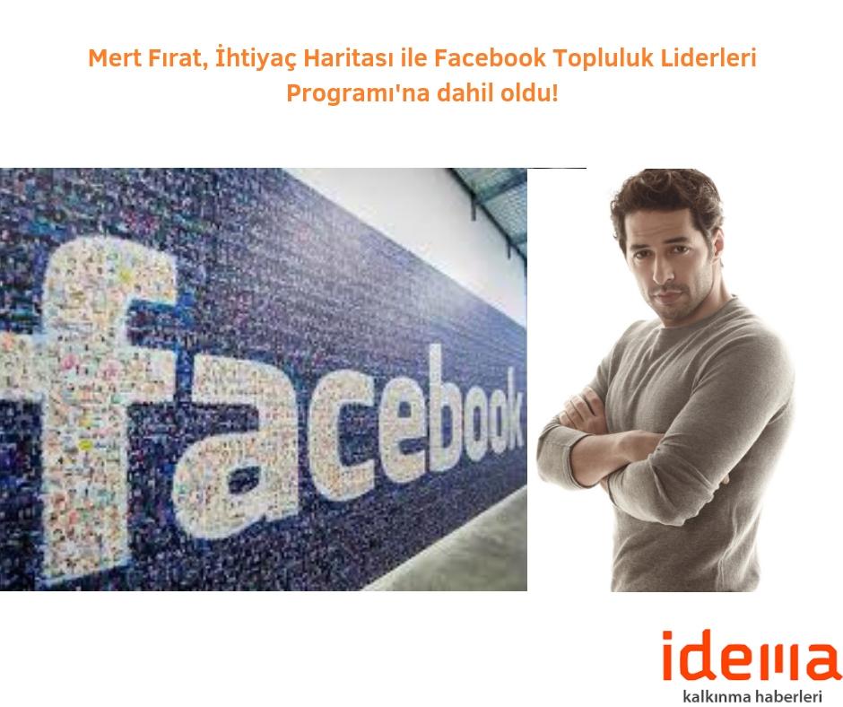 Mert Fırat, İhtiyaç Haritası ile Facebook Topluluk Liderleri Programı'na dahil oldu!