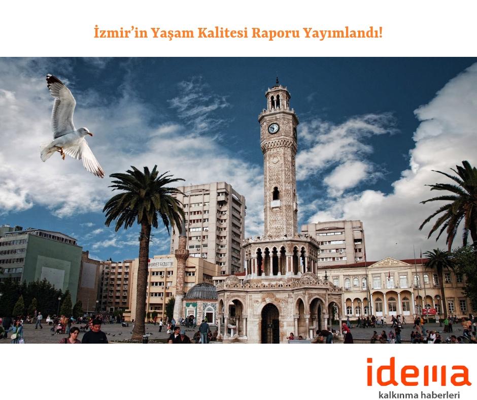 İzmir'in Yaşam Kalitesi Raporu Yayımlandı!