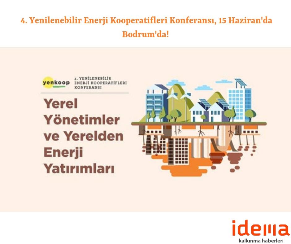 4. Yenilenebilir Enerji Kooperatifleri Konferansı, 15 Haziran'da Bodrum'da!