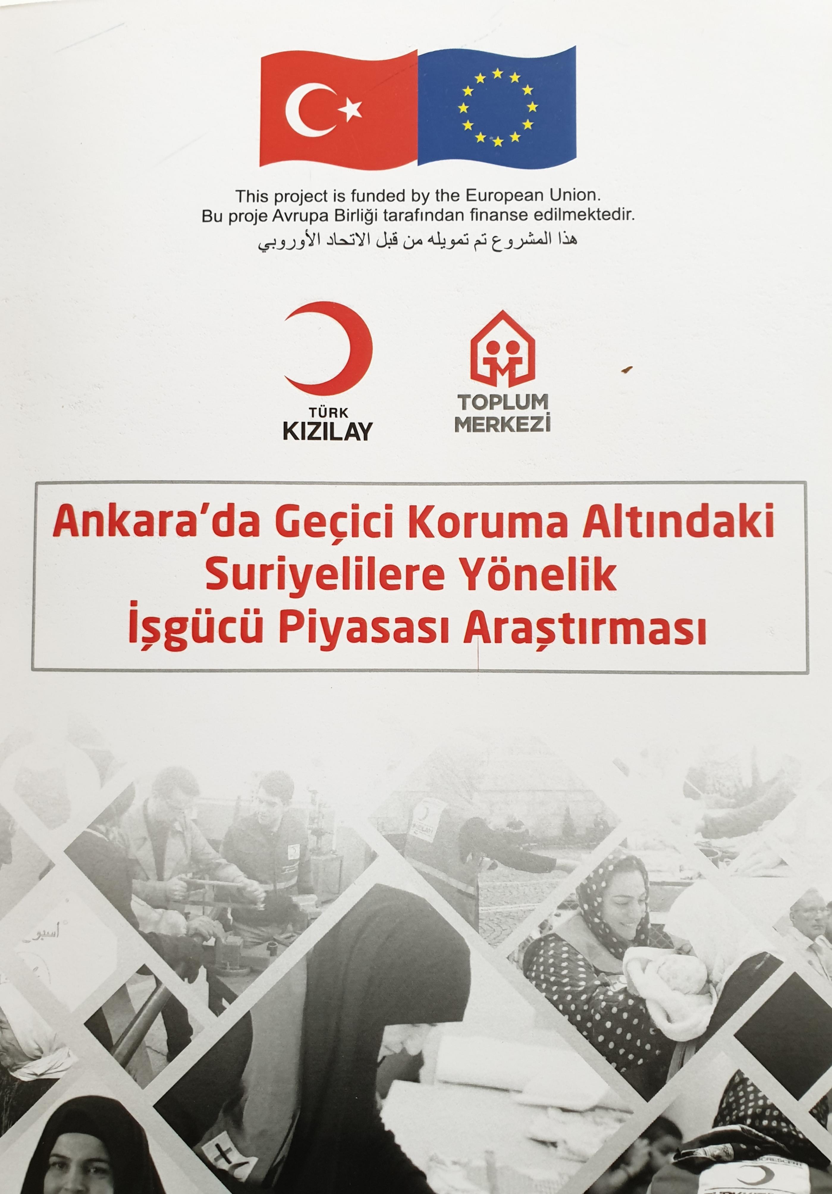 Ankara'da Geçici Koruma Altındaki Suriyelilere Yönelik İşgücü Piyasası Araştırması Yayınlandı