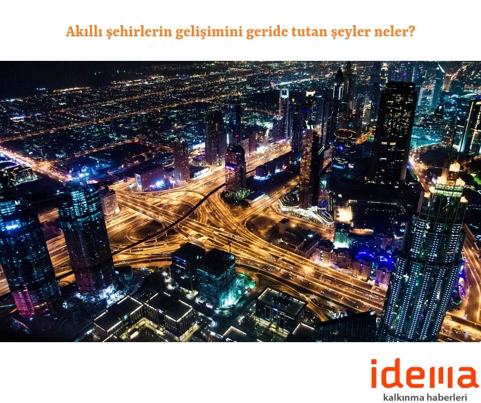 Akıllı şehirlerin gelişimini geride tutan şeyler neler?