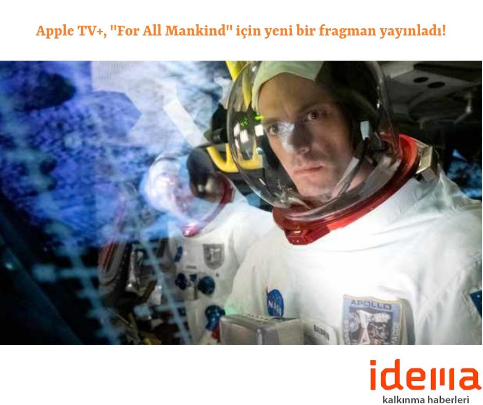 """Apple TV+, """"For All Mankind"""" için yeni bir fragman yayınladı!"""