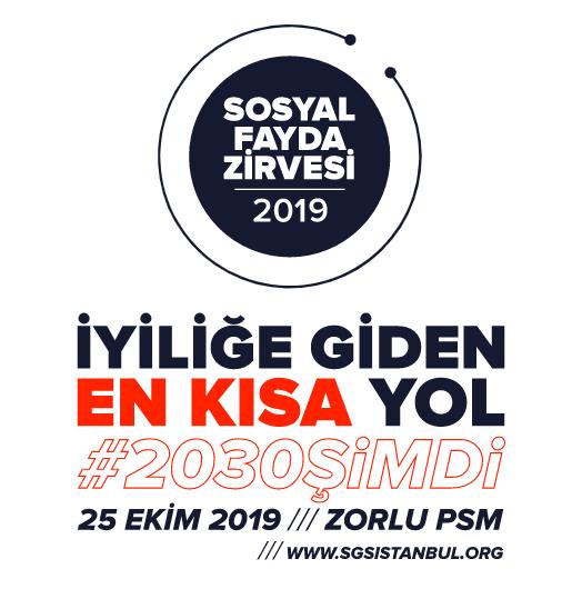 Sosyal Fayda Zirvesi, 25 Ekim 2019 tarihinde Zorlu PSM'de gerçekleşecek!