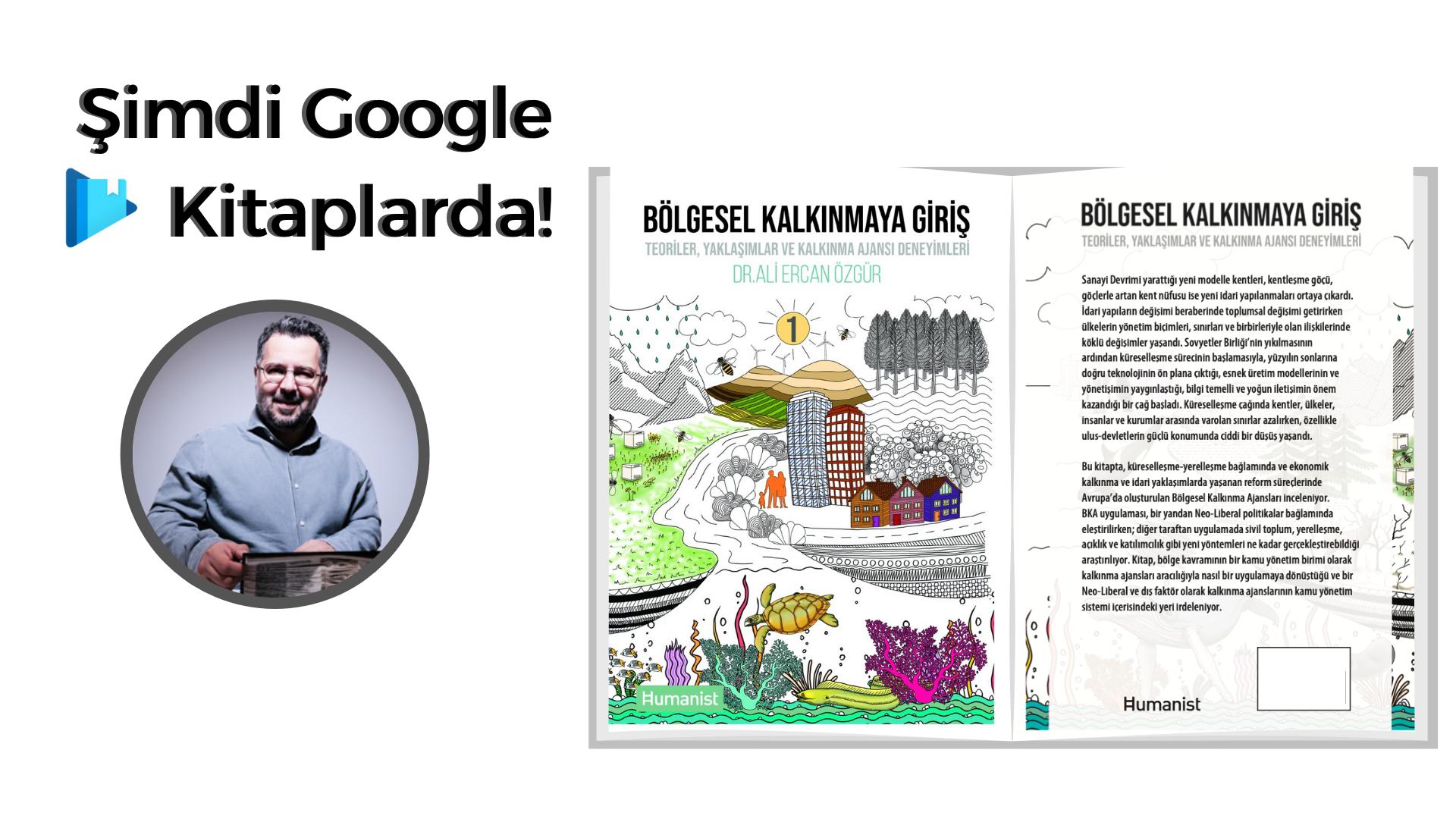 """""""Bölgesel Kalkınmaya Giriş: Teoriler, Yaklaşımlar ve Kalkınma Ajansı Deneyimleri"""" kitabı şimdi Google Kitaplarda!"""