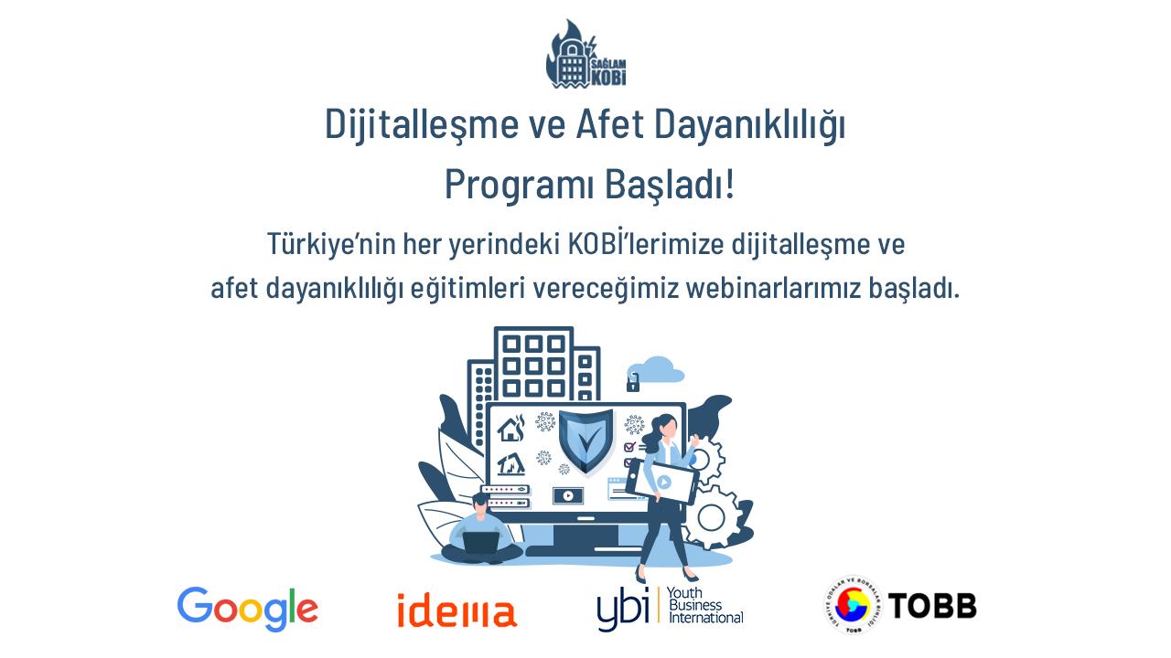Sağlam KOBİ Dijitalleşme ve Afet Dayanıklılık Programı Başladı!