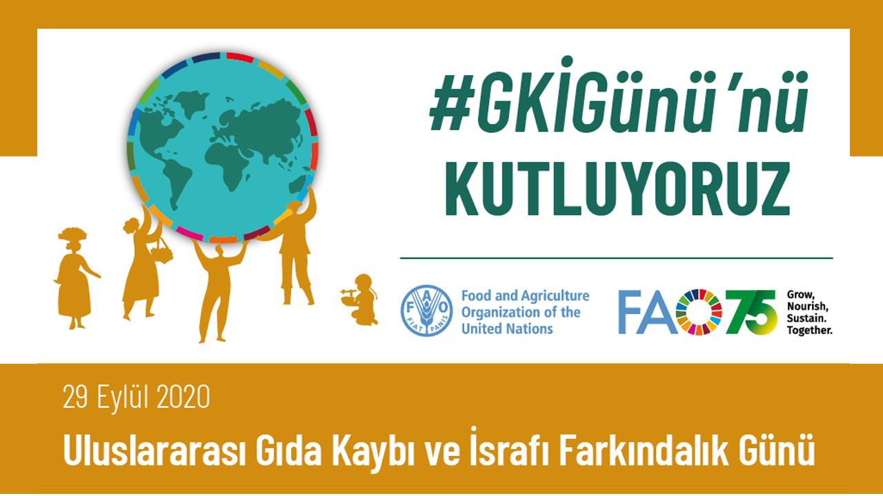 29 Eylül'de Uluslararası Gıda Kaybı ve İsrafı Farkındalık Günü Kutlanacak!
