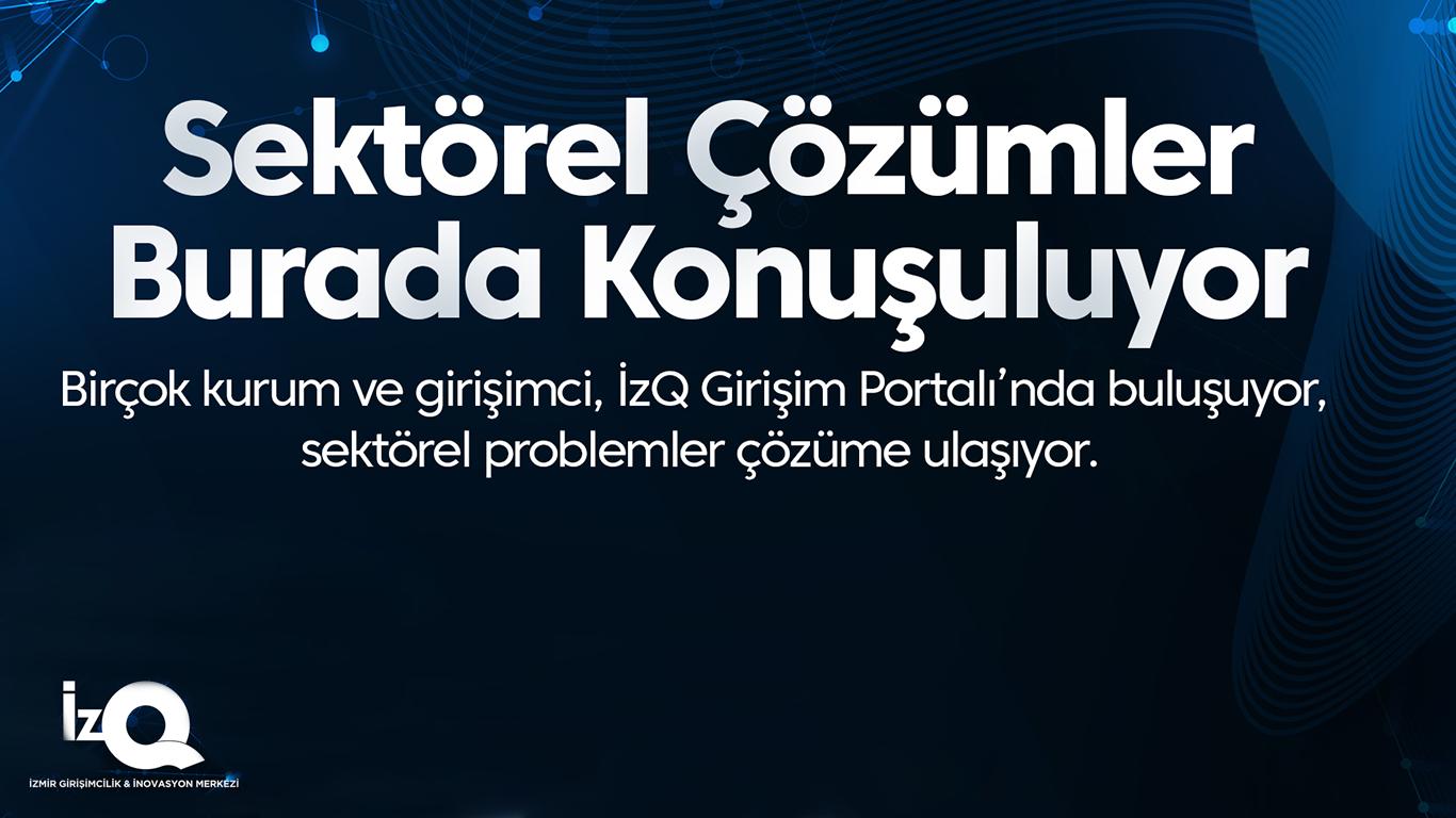 İzQ Girişim Portalı Platformu Erişime Hazır!