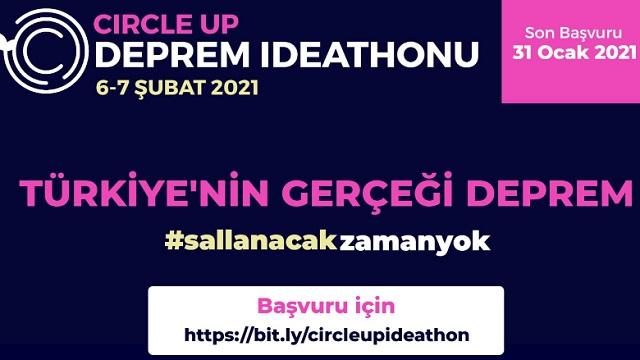 Circle Up 6-7 Şubat'ta Deprem Ideathon'u Düzenliyor!