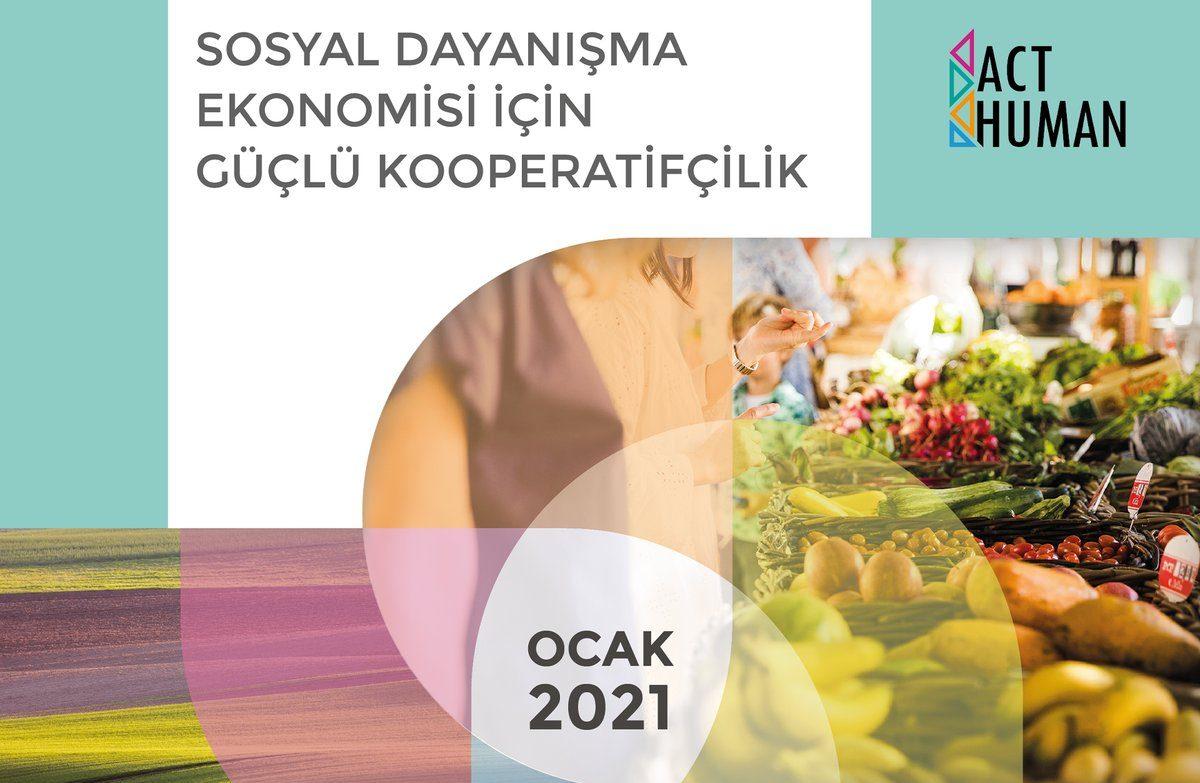 Sosyal Dayanışma Ekonomisi için Güçlü Kooperatifçilik Raporu Tanıtıldı