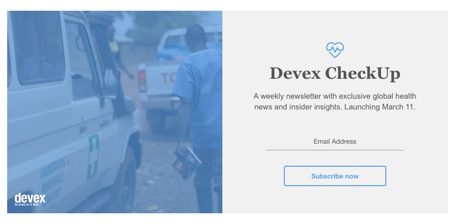 Küresel Sağlık Haberleri ve daha fazlası için Devex CheckUp'a ücretsiz kayıt olun!